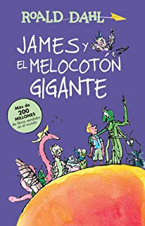 James y el melocoton gigante / James and the Giant Peach: COLECCIoN DAHL (Roald