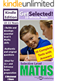Get Selected! 11+ 10 Minute Maths: Selective Level (Get Selected! 11+ 10 Minute Tests)