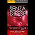Senza difese (The Hacker Series Vol. 1)