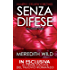 Senza difese (The Hacker Series Vol. 1)