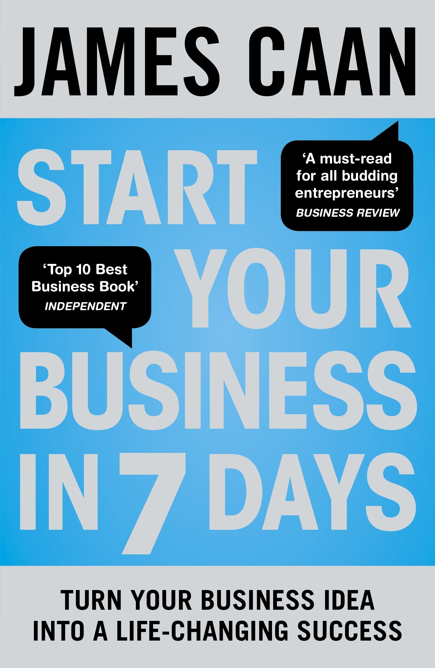 get the job you really want amazon co uk james caan start your business in 7 days turn your idea into a life changing success