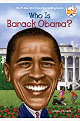 Who Is Barack Obama? (Who Was?) Kindle Edition