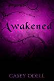 Awakened : (Cursed Magic Series: Book Two)