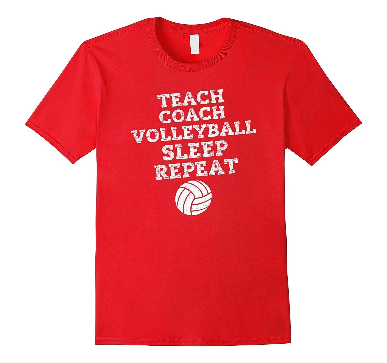 Funny Teach Coach Volleyball Sleep Repeat T Shirt-FL