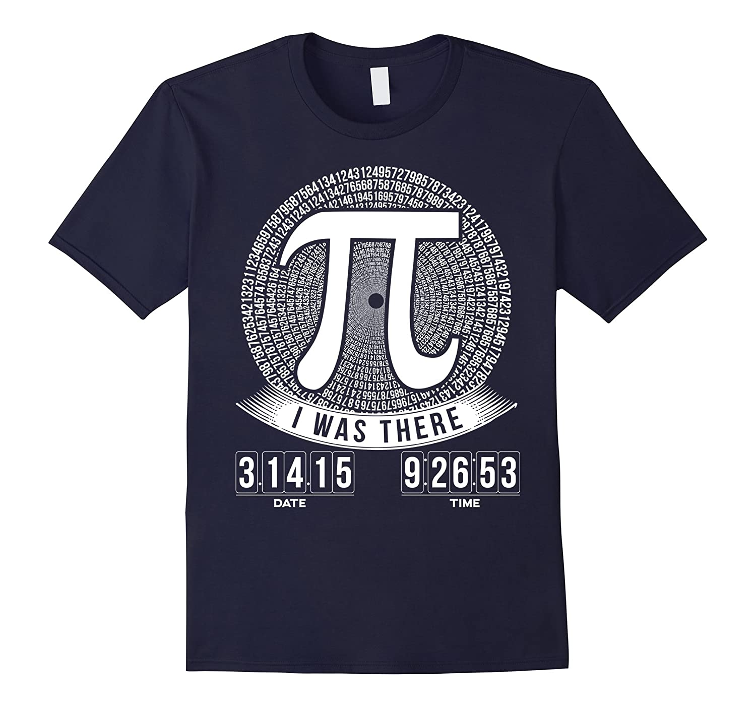 Pi Day T Shirt For Math Nerds Geeks - I Was There-TD