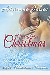 A White Hot Christmas Kindle Edition