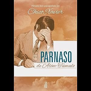 Parnaso de além-túmulo (Portuguese Edition)