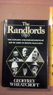 15 Great Randlords: South Africas Mining Magnates