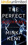 The Perfect Roommate (A Psychological Thriller)