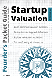 Founder's Pocket Guide: Startup Valuation (Founder's Pocket Guide Book 1) (English Edition)