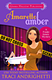 Amaretto Amber (Franki Amato Mysteries Book 3)
