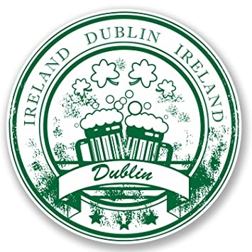 2 x dublin ireland vinyl sticker ipad laptop car travel luggage tag irish 4465