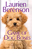 Game of Dog Bones (A Melanie Travis Mystery Book 25)