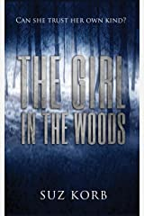 The Girl in the Woods Kindle Edition