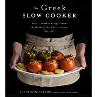 The Greek Slow Cooker: Easy, Delicious Recipes From the Heart of the Mediterranean