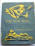 New Man: An Interpretation of Some Parables and Miracles of Christ