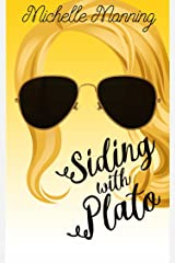 Siding With Plato Kindle Edition