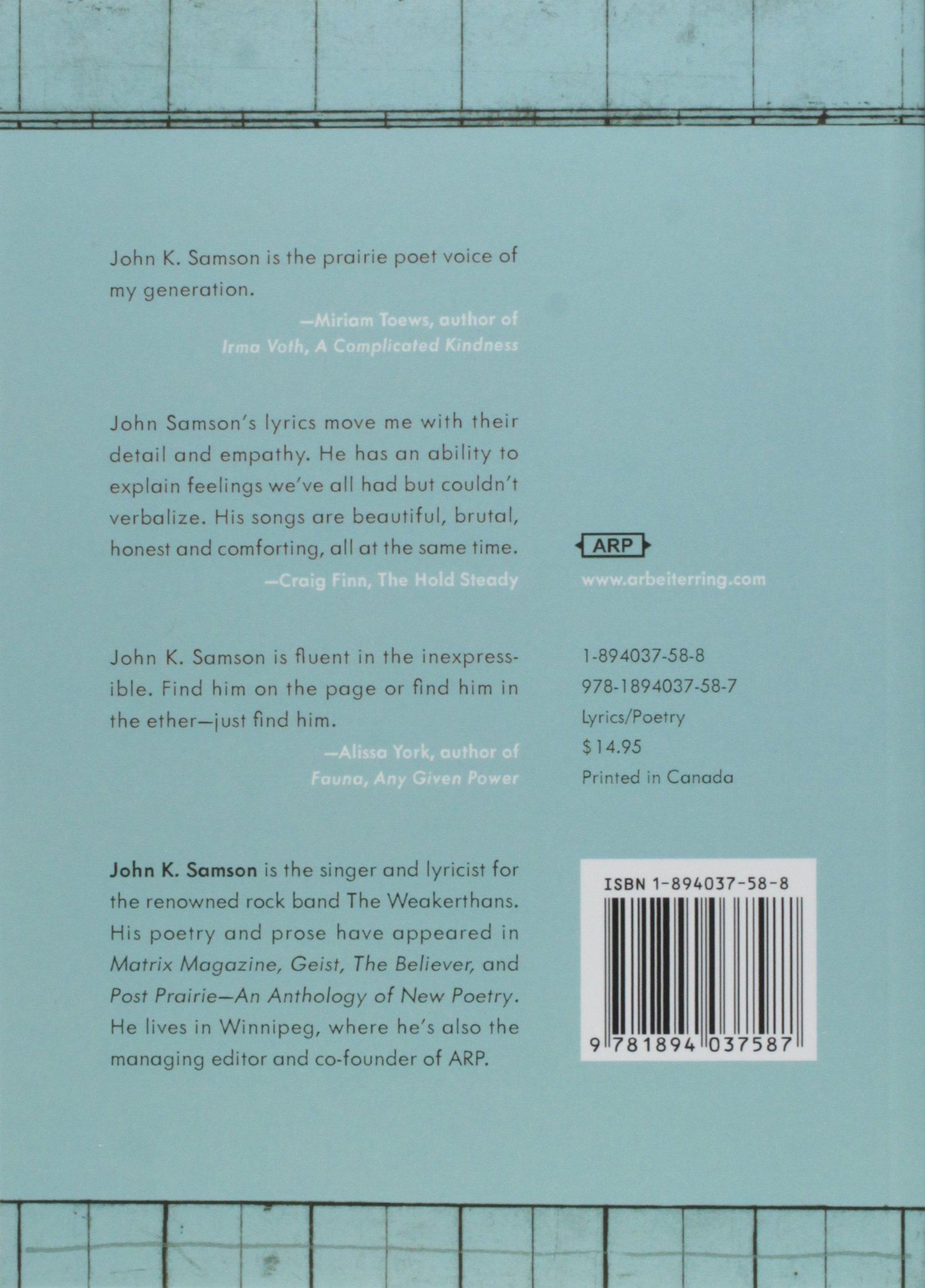 Lyrics and Poems, 1997-2012: John K. Samson: 9781894037587: Amazon ...