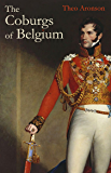 The Coburgs of Belgium (English Edition)