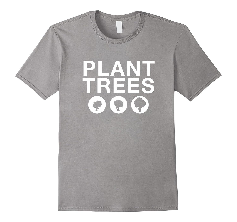 Greens Arbor Day Earth Shirt, Plant Trees T-shirt-TH