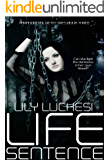 Life Sentence (Paranormal Detectives Series Book 3)