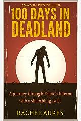 100 Days in Deadland (Deadland Saga Book 1) Kindle Edition