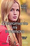 Chiaramente mi innamoro (With Me Series Vol. 2)