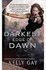 The Darkest Edge of Dawn Kindle Edition