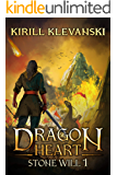 Dragon Heart: Stone Will. LitRPG wuxia series: Book 1