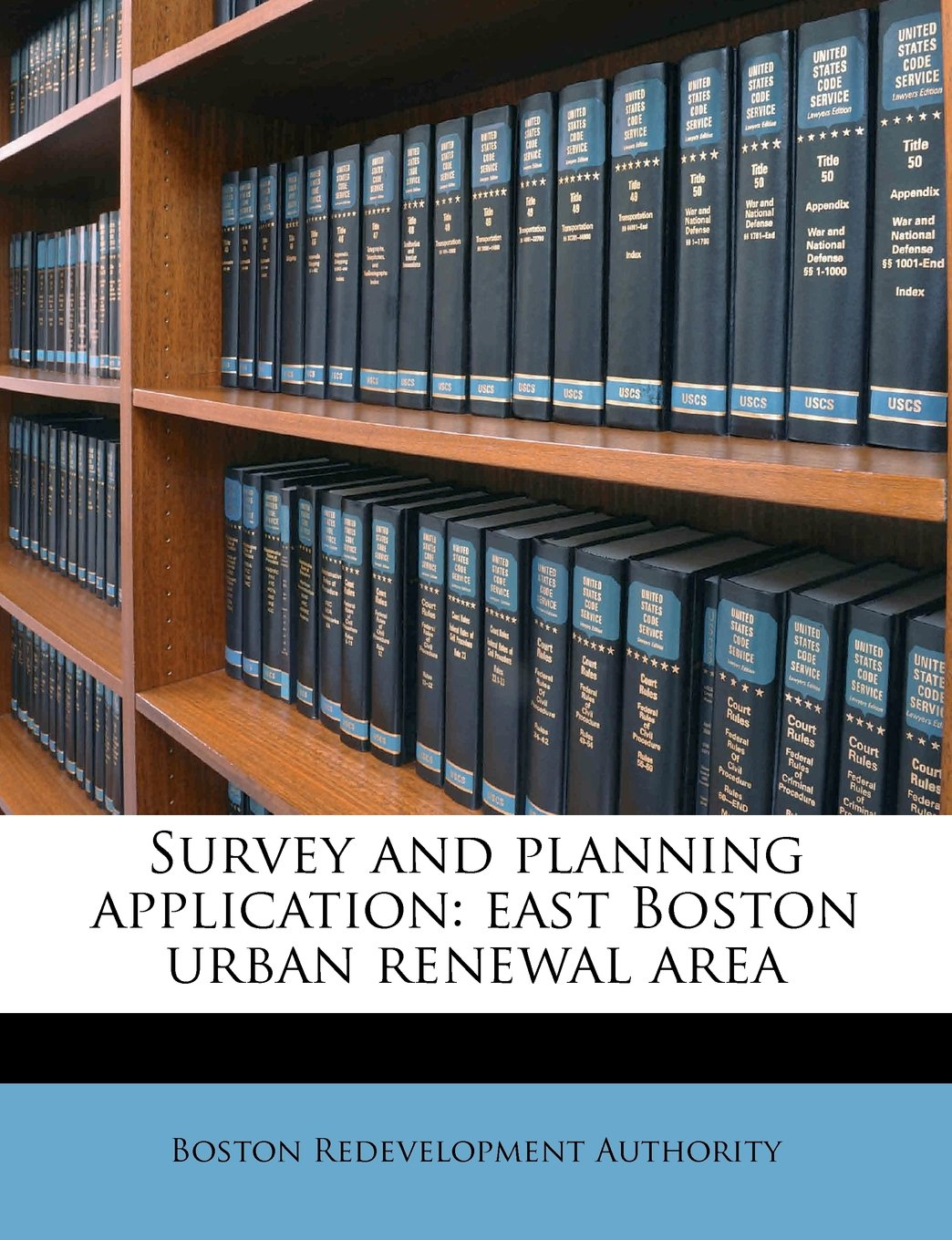 Survey and planning application: east Boston urban renewal area PDF