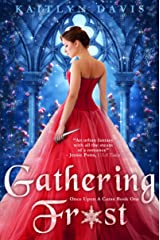 Gathering Frost - A Sleeping Beauty Retelling (Once Upon A Curse Book 1) Kindle Edition