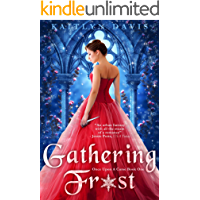 Gathering Frost - A Sleeping Beauty Retelling (Once Upon A Curse Book 1)