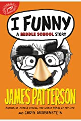 I Funny: A Middle School Story (I Funny Series Book 1) Kindle Edition