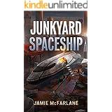 Junkyard Spaceship (Junkyard Pirate Book 3)