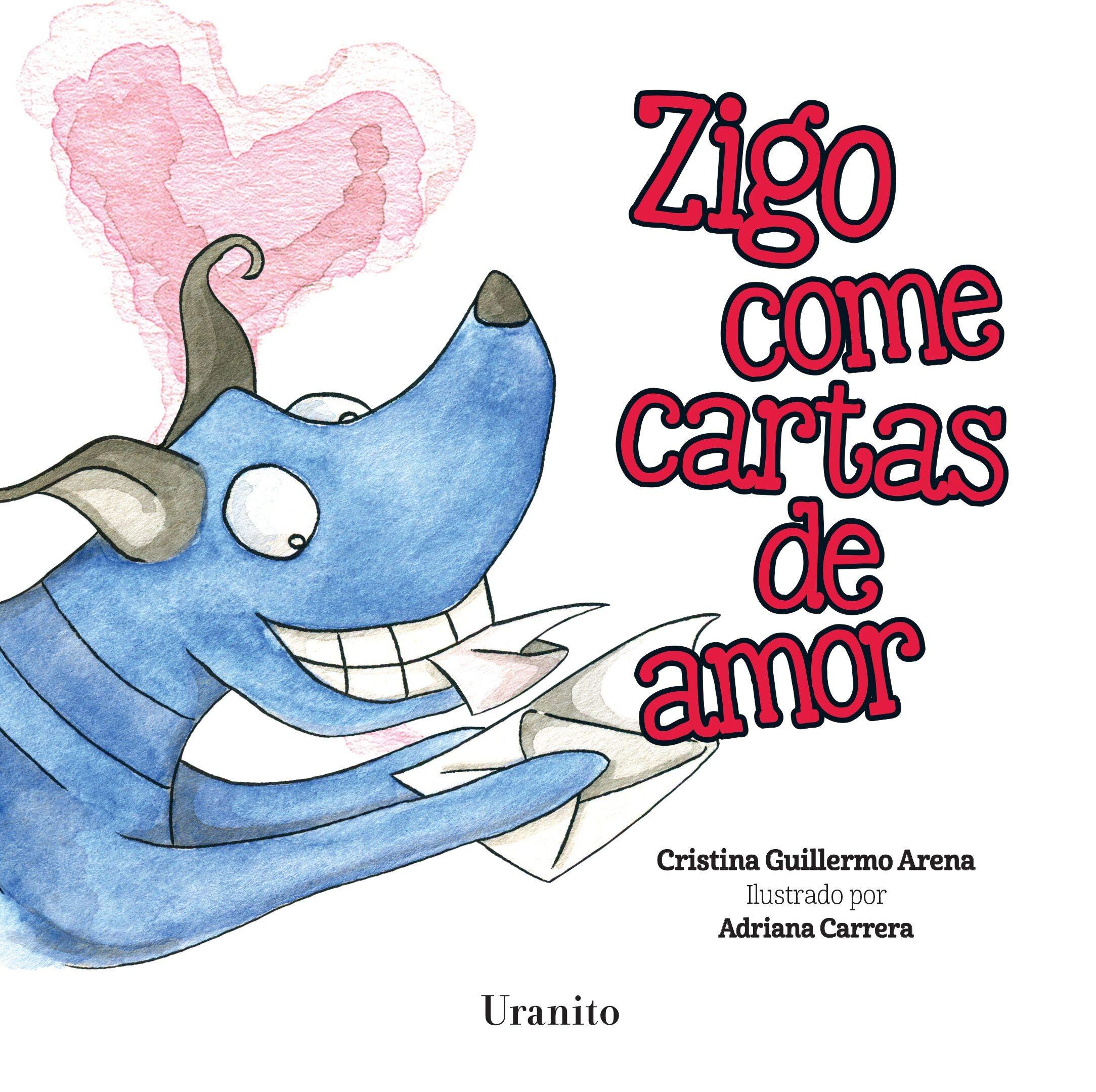 Zigo Come Cartas de Amor: Amazon.es: Cristina Guillermo: Libros