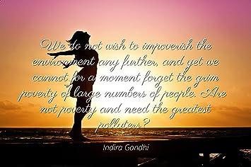 Amazon Com Indira Gandhi Famous Quotes Laminated Poster Print