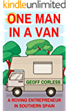 One Man in a Van: A Roving Entrepreneur In Southern Spain