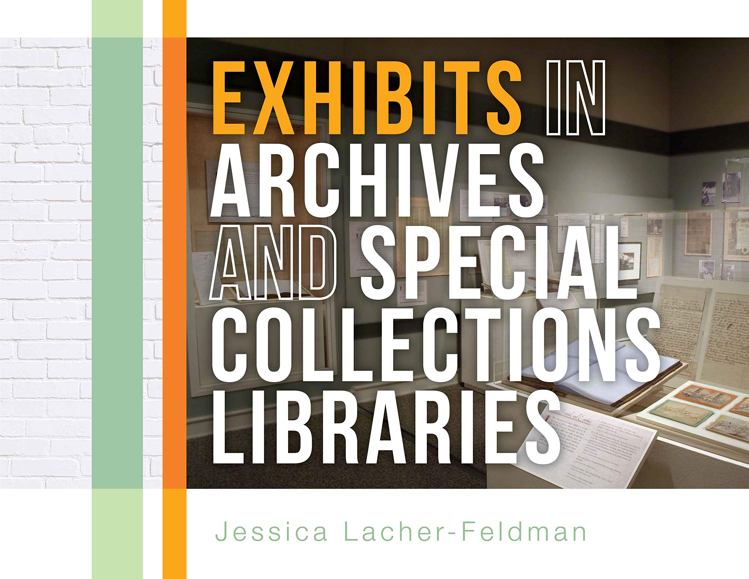 Exhibits in Archives and Special Collections Libraries pdf epub