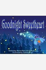Goodnight Sweetheart Kindle Edition