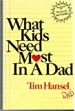 What Kids Need Most in a Dad