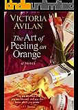 The Art of Peeling an Orange (English Edition)