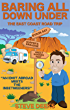 Baring All Down Under: The East Coast Road Trip