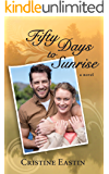Fifty Days to Sunrise (English Edition)