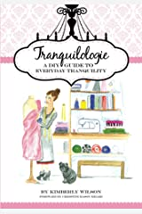 Tranquilologie: A DIY Guide to Everyday Tranquility Kindle Edition