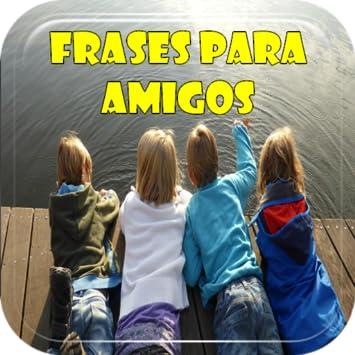 Amazoncom Frases De Gracias Amigos Por Su Amistad