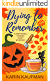 Dying to Remember (Smithwell Fairies Cozy Mystery Book 1)