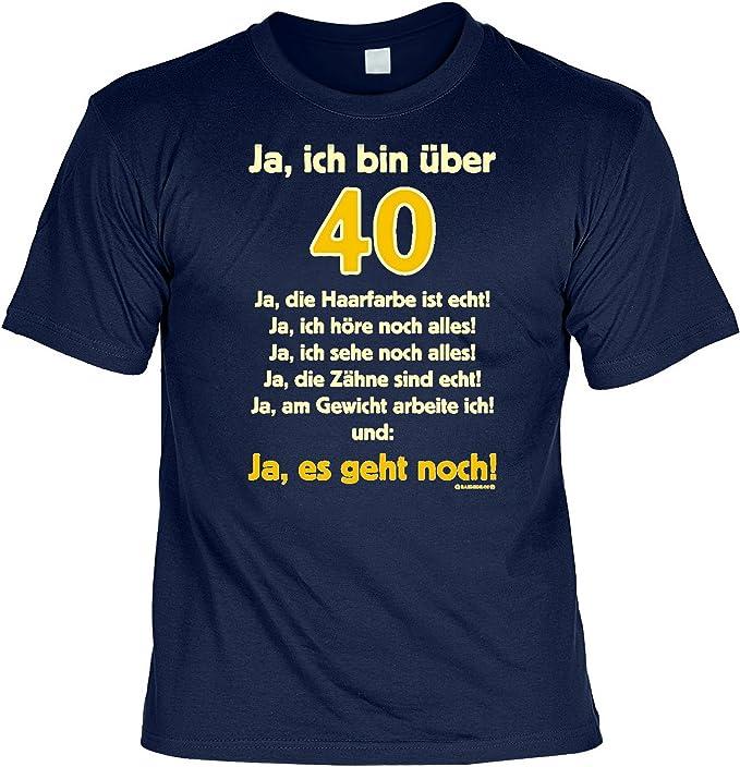 Lustige Spruche Fun Tshirt Ja Ich Bin Uber 40 Ja Es Geht Noch 40 Geburtstag Tshirt Mit Urkunde Amazon De Bekleidung
