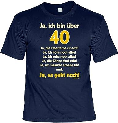 Lustige Spruche Fun Tshirt Ja Ich Bin Uber 40 Ja Es Geht Noch