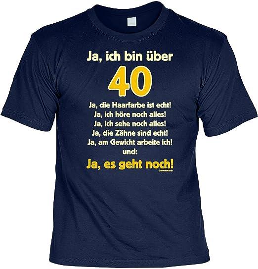 Lustige Sprüche Fun Tshirt Ja Ich Bin über 40 Ja Es Geht Noch