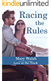 Racing the Rules (Love at the Track Book 1)